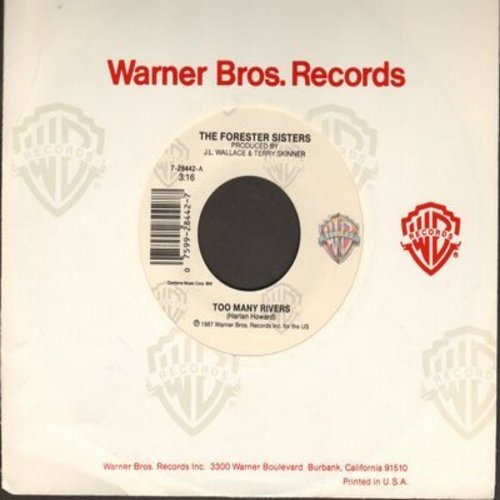 Forester Sisters - Too Many Rivers/If I'm Gonna Fall (I'm Gonna Fall In Love) - M10/ - 45 rpm Records