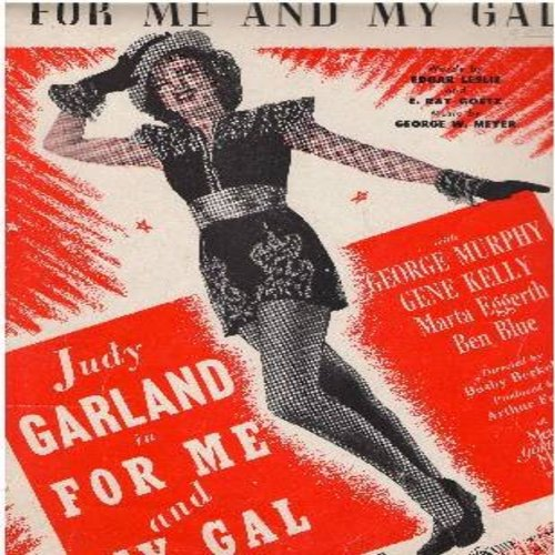 Garland, Judy - For Me And My Gal - SHEET MUSIC for the song made poular by Judy Garland (this is SHEET MUSIC, not any other kind of media!) - VG7/ - Sheet Music