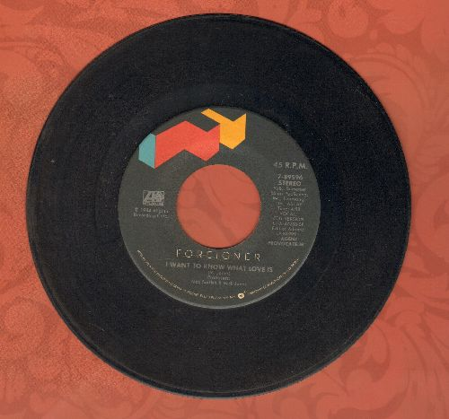 Foreigner - I Want To Know What Love Is/Sweet Thunder  - VG6/ - 45 rpm Records
