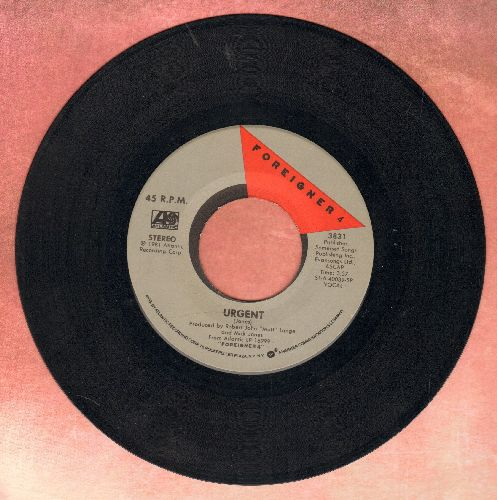 Foreigner - Urgent/Girl On The Moon - EX8/ - 45 rpm Records