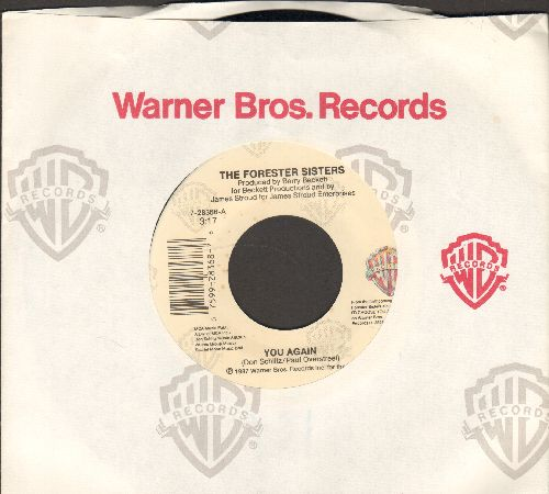 Forester Sisters - You Again/Whatever You Do, Don't (wih Warner Brothers company sleeve) - M10/ - 45 rpm Records