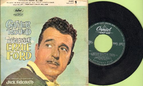 Ford, Tennessee Ernie - Gather 'Round: Brown's Ferry Blues/Black Is The Color Of My True Love's Hair/Ole Blue/Freight Train Blues (vinyl EP record with picture cover) - EX8/VG7 - 45 rpm Records