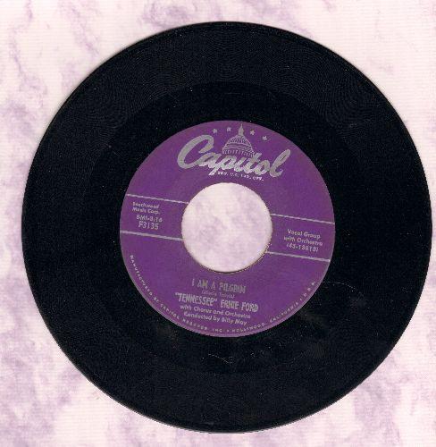 Ford, Tennessee Ernie - I Am A Pilgrim/His Hands - EX8/ - 45 rpm Records