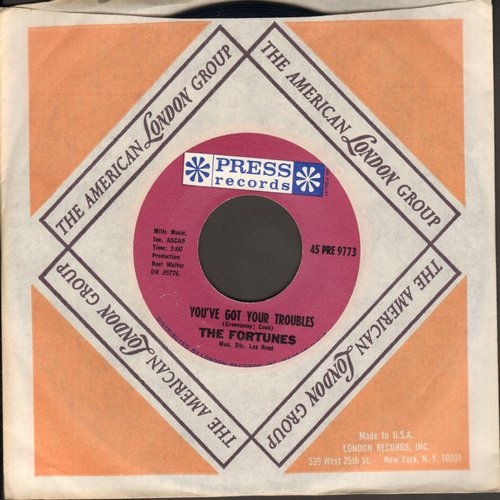 Fortunes - You've Got Your Troubles (I've Got Mine)/I've Gotta Go (with company sleeve) - M10/ - 45 rpm Records