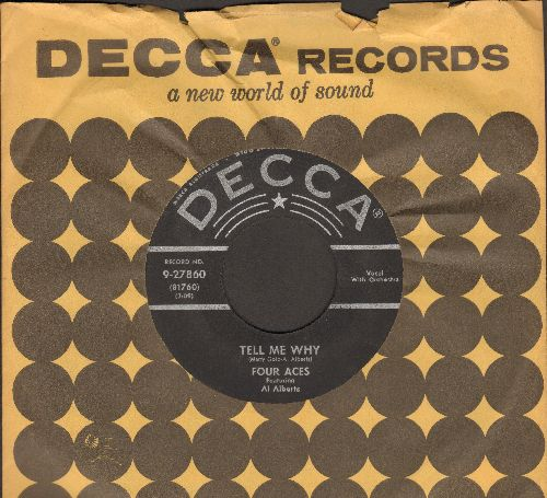 Four Aces - Tell Me Why/A Garden In The Rain (with vintage Decca company sleeve) - VG7/ - 45 rpm Records