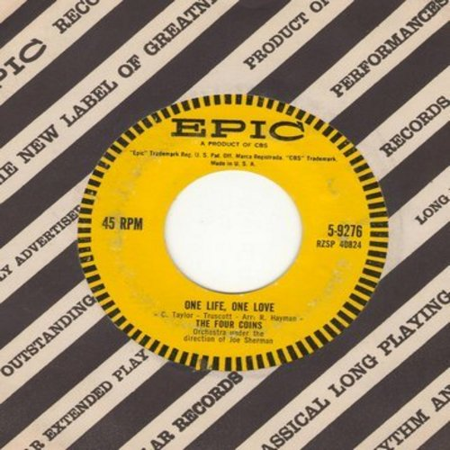 Four Coins - One Life, One Love/Fream World (with vintage Epic company sleeve) - NM9/ - 45 rpm Records