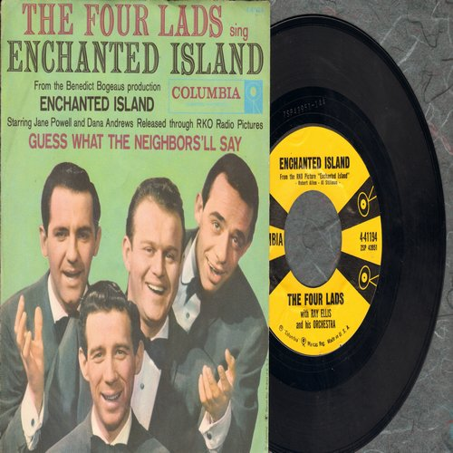 Four Lads - Enchanted Island/Guess What The Neighbors'll Say (with picture sleeve) - NM9/NM9 - 45 rpm Records