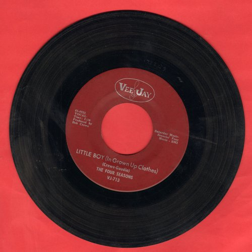 Four Seasons - Little Boy (In Grown Up Clothes)/Silver Wings (burgundy label) - EX8/ - 45 rpm Records