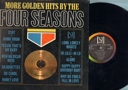 Four Seasons - More Golden Hits:  Stay, Hi Lili Hi Lo, Alone, Why Do Fools Fall In Love, Happy Happy Birthday Baby (vinyl MONO LP record) - EX8/VG6 - LP Records