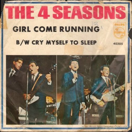 Four Seasons - Girl Come Running/Cry Myself To Sleep (with picture sleeve) - NM9/G5 - 45 rpm Records