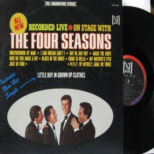 Four Seasons - Live On Stage: Little Boy In Grown Up Clothes, How Do You Make A Hit, Come Si Bella, My Mother's Eyes, Mack The Knife (vinyl STEREO LP record) - EX8/EX8 - LP Records