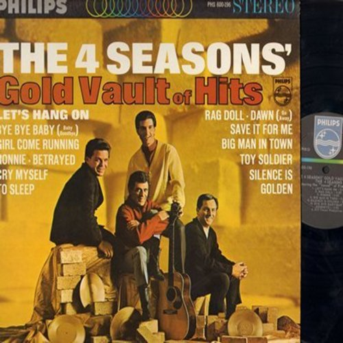 Four Seasons - Gold Vault of Hits: Let's Hang On, Bye Bye Baby, Ronnie, Rag Doll, Dawn (Go Away), Save It For Me, Toy Soldier, Silence Is Golden (vinyl STEREO LP record, NICE condition!) - NM9/EX8 - LP Records
