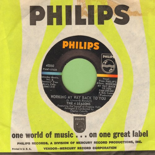 Four Seasons - Working My Way Back To You/Too Many Memories (with Philips company sleeve) - NM9/ - 45 rpm Records