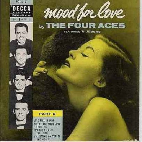 Four Aces - Mood For Love: Let's Fall In Love/Don't Take Your Love From Me/It's The Talk Of The Town/I'm Sitting On Top Of The World (vinyl EP record with picture cover) - VG7/EX8 - 45 rpm Records