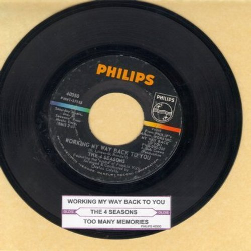 Four Seasons - Working My Way Back To You/Too Many Memories (with juke box label) - EX8/ - 45 rpm Records