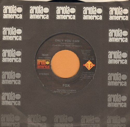 Fox - Only You Can/Out Of My Body - VG7/ - 45 rpm Records