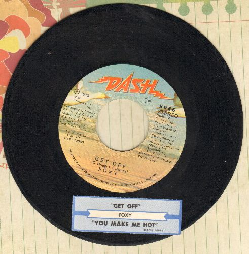 Foxy - Get Off/You Make Me Hot (with juke box label) - VG7/ - 45 rpm Records