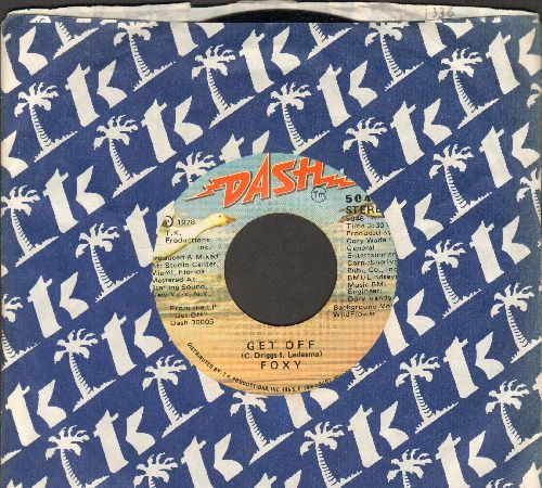 Foxy - Get Off/You Make Me Hot (with company sleeve) - NM9/ - 45 rpm Records