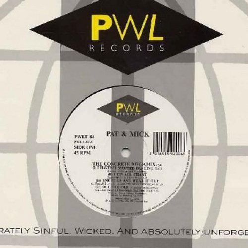 Pat & Mick - The Concrete Megamix (I Haven't Stpped Dancing Yet/Let's All Chant/Use It Up And Wear It Out/Ole Ole Ole) - 7 minutes/This Is Only A Dream (4:08 minutes)/The Concrete Megamix (3:57 minutes) (12 inch 45rpm vinyla Maxi Single, EURO DANCE CLUB F