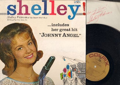 Fabares, Shelley - Shelley: Johnny Angel, Johnny Loves Me, True Love, Funny Face, Hi Lili Hi Lo (vinyl MONO LP record with what appears to be a personalized autograph by Shelley Fabares), WOC, STICKER RESIDUE, WHITE-OUT USED TO REMOVE WRITING ON COVER - N