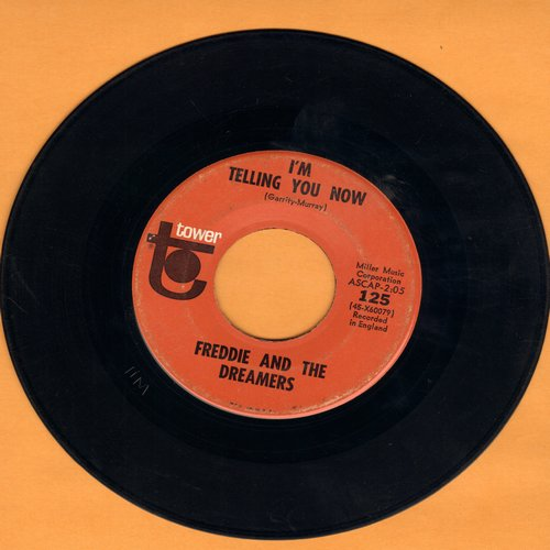 Freddie & The Dreamers - I'm Telling You Now/What Have I Done To You - VG7/ - 45 rpm Records
