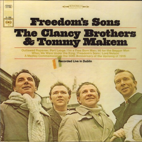 Clancy Brothers & Tommy Makem - Freedom's Sons: Green In The Green, When We Were Under The King, I'm A Free Born Man (vinyl STEREO LP record) - M10/NM9 - LP Records