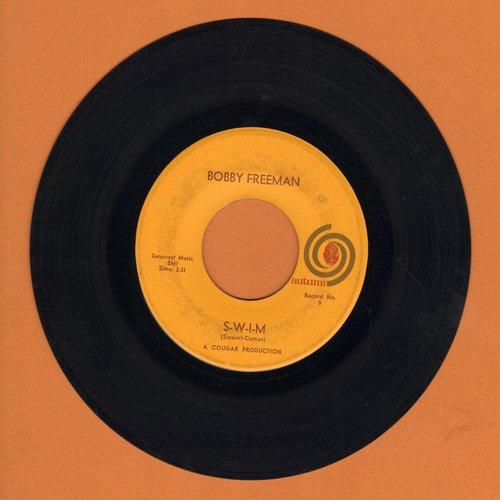 Freeman, Bobby - S-W-I-M/That Little Old Heartbreaker Me - VG7/ - 45 rpm Records