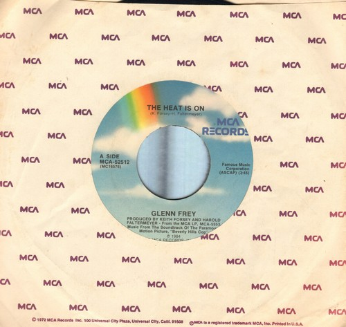 Frey, Glenn - The Heat Is On (from film -Beverly Hills Cop-)/Shoot Out (by Harold Faltermeyer) also featured in film -Beverly Hills Cop- (with MCA company sleeve) - EX8/ - 45 rpm Records