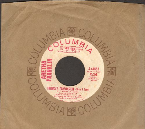Franklin, Aretha - Friendly Persuasion (Thee I Love)/Jim (DJ advance pressing with Columbia company sleeve) - EX8/ - 45 rpm Records