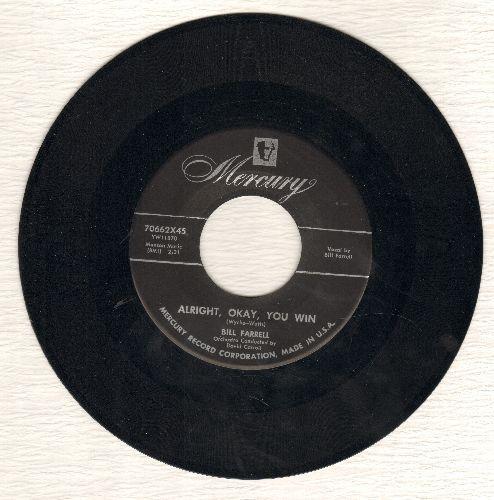 Farrell, Bill - Aright, Okay, You Win/Do Me Favor - NM9/ - 45 rpm Records