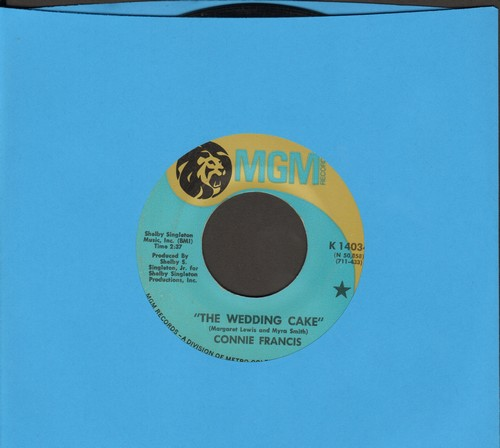 Francis, Connie - The Wedding Cake (BEAUTIFUL tune about the ups and downs of marriage)/Over Hill Underground - EX8/ - 45 rpm Records