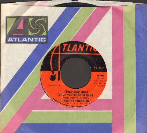 Franklin, Aretha - (Sweet Sweet Baby) Since You've Been Gone/Ain't No Way (with Atlantic company sleeve) - NM9/ - 45 rpm Records