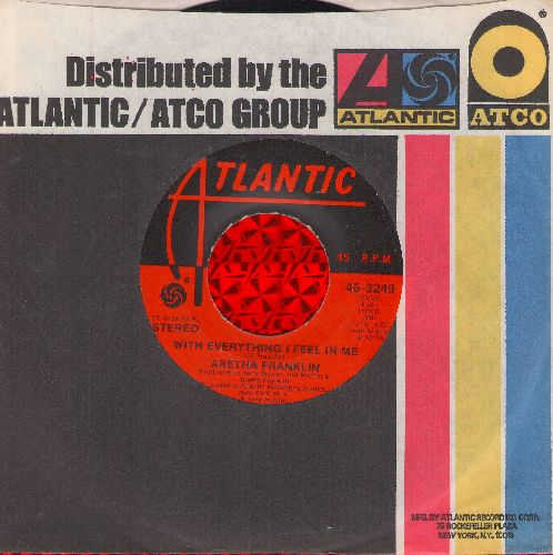 Franklin, Aretha - With Everything I Feel In Me/Sing It Again-Say It Again (with Atlantic company sleeve) - EX8/ - 45 rpm Records