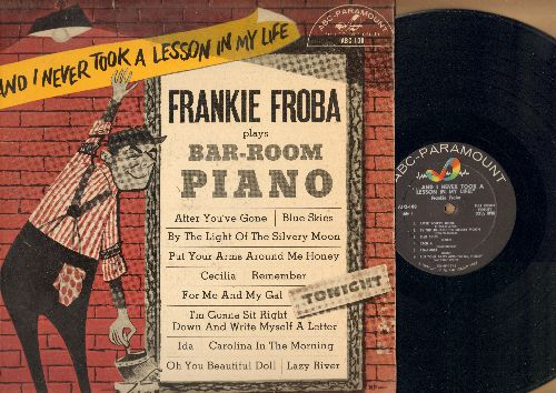 Froba, Frankie - Bar-Room Piano: Blue Skies, Carolina In The Morning, By The Light Of The Silvery Moon, For Me And My Gal (vinyl MONO LP record) - EX8/EX8 - LP Records