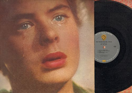 For Whom The Bell Tolls - For Whom The Bell Tolls - Music from the Motion Picture starring Ingrid Bergman and Gary Cooper, composed by Victor Young, as performed by Heindorf (vinyl MONO LP record) - NM9/EX8 - LP Records