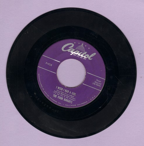 Four Knights - I Wish I Had A Girl/The Way I Feel  - VG7/ - 45 rpm Records