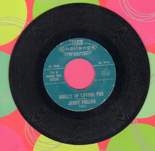 Fuller, Jerry - Guilty Of Loving You/First Love Never Dies - EX8/ - 45 rpm Records