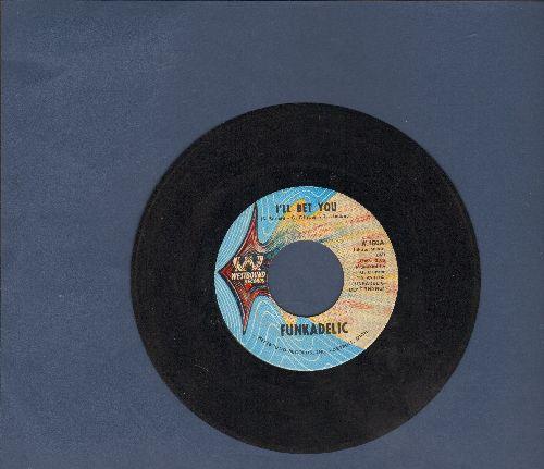 Funkadelic - I'll Bet YouQualify & Satisfy - VG7/ - 45 rpm Records