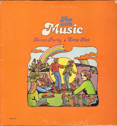 Fun With Music - Dance Party: Charleston, Pennsylvania Polka, Kum Ba Ya, God Bless America (vinyl STEREO LP record, gate-fold cover with lyrics pages) - EX8/EX8 - LP Records
