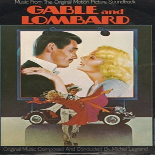 Legrand, Michel - Gable & Lombard - Music from the Original Motion Picture Soundtrack, music composed and conducted by Michel Legrand - M10/EX8 - LP Records