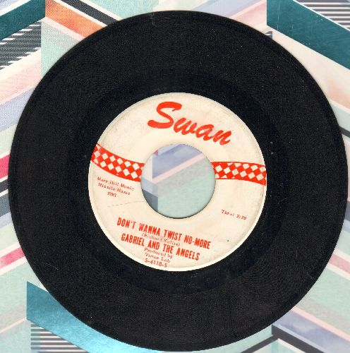 Gabriel & The Angels - That's Life (That's Tough)/Don't Wanna Twist No More (wol) - EX8/ - 45 rpm Records
