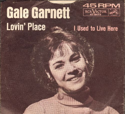 Garnett, Gale - Lovin' Place/I Used To Live Here (with picture sleeve) - EX8/VG7 - 45 rpm Records