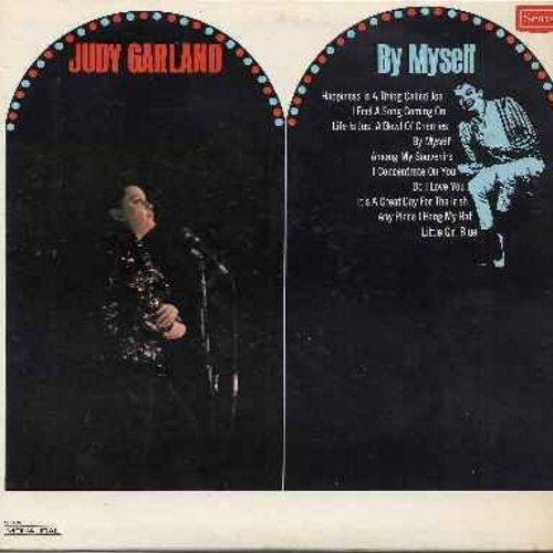 Garland, Judy - By Myself: Happiness Is A Thing Called Joe, Life Is Just A Bowl Of Cherries, Among My Souvenirs, Do I Love You, It's A Great Day For The Irish, Little Girl Blue (vinyl LP record) - NM9/EX8 - LP Records