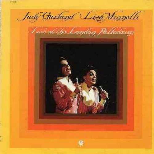 Garland, Judy & Liza Minnelli - Live at the London Palladium: Together (Wherever We Go), The Man That Got Away, Who's Sorry Now?, Hello! Dolly, Over The Rainbow (vinyl STEREO LP record) - NM9/EX8 - LP Records