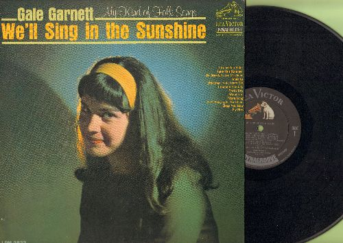 Garnett, Gale - We'll Sing In The Sunshine: Fly Bird, Take This Hammer, Malaika, Wanderin', Sleep You Now (vinyl MONO LP record) - EX8/EX8 - LP Records
