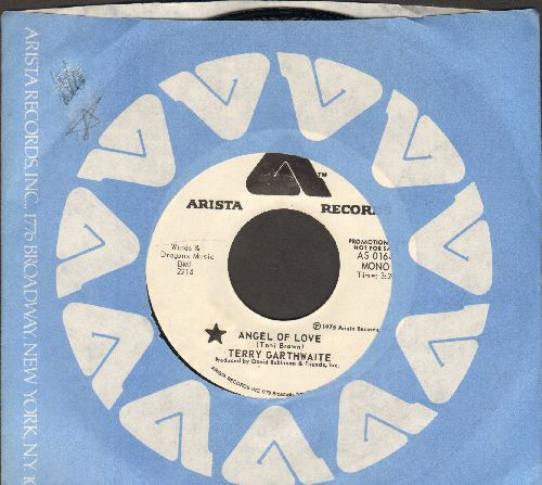 Garthwaite, Terry - Angel Of Love (double-A-sided MONO/STEREO DJ advance pressing with Arista company sleeve) - NM9/ - 45 rpm Records
