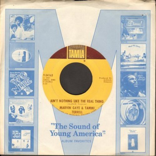 Gaye, Marvin & Tammi Terrell - Ain't Nothing Like The Real Thing/Little Old Boy, Little Ole Girl  - EX8/ - 45 rpm Records