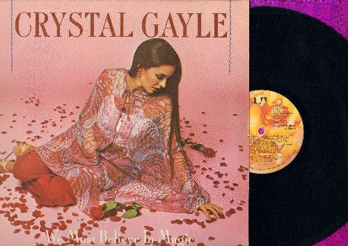 Gayle, Crystal - We Must Believe In Magic: Don't It Make My Brown Eyes Blue, Green Door, Funny, Make A Dream Come True (vinyl STEREO LP record) - NM9/EX8 - LP Records