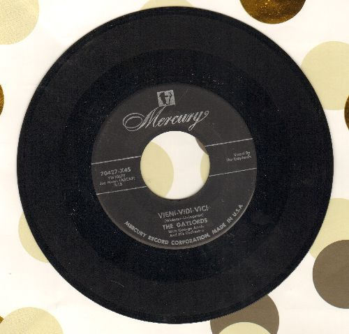 Gaylords - Vieni-Vidi-Vici/A Kiss To Call My Own - EX8/ - 45 rpm Records