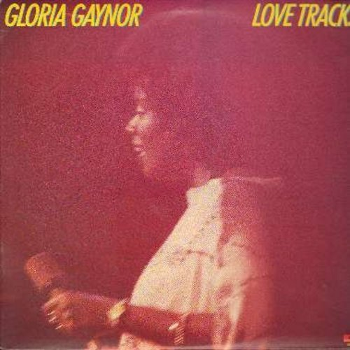 Gaynor, Gloria - Love Tracks: I Will Survive (Original unedited 8 minute Disco Version!), Substitute, Anybody Wanna Party?, Goin' Out Of My Head, Stoplight (vinyl LP record) - EX8/EX8 - LP Records